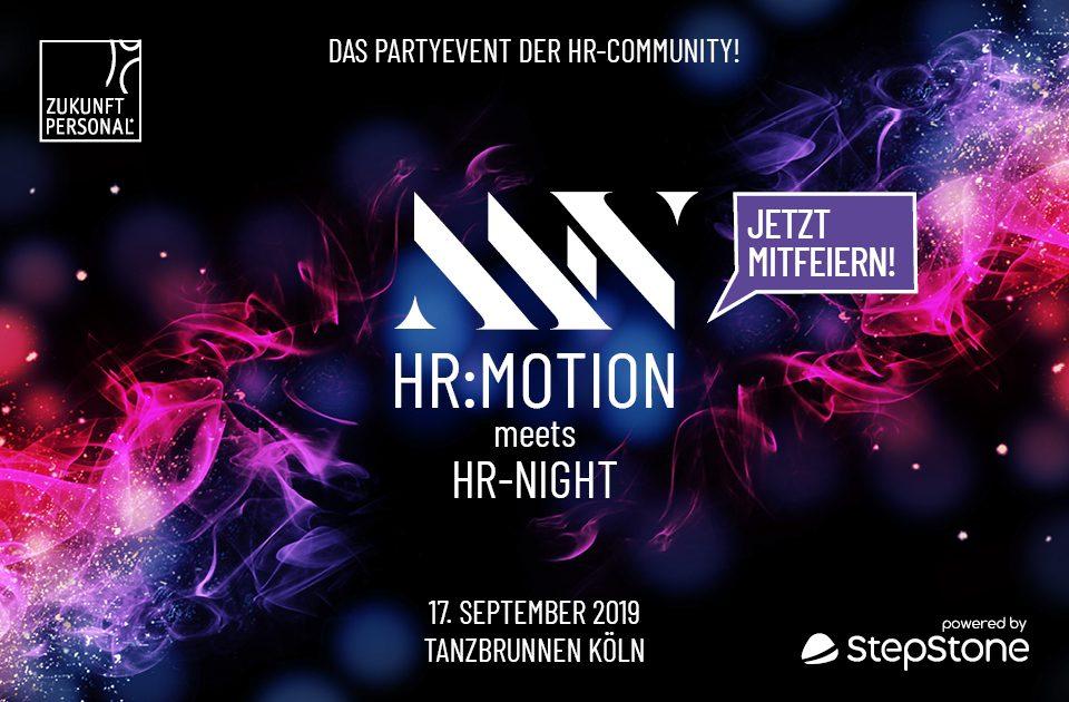 Aus HR-NIGHT wird HR:motion meets HR-NIGHT 💞 und das feiern 🎉wir mit dir! 💥🥂🥂🥂